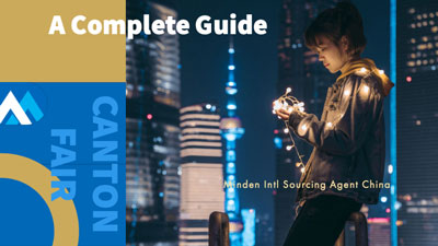 Minden Sourcing complete guide to the canton fair