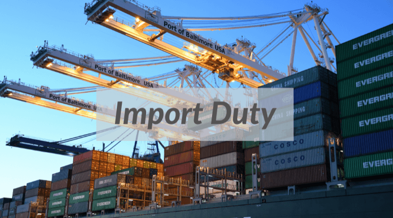 Import Duty Complete Guide